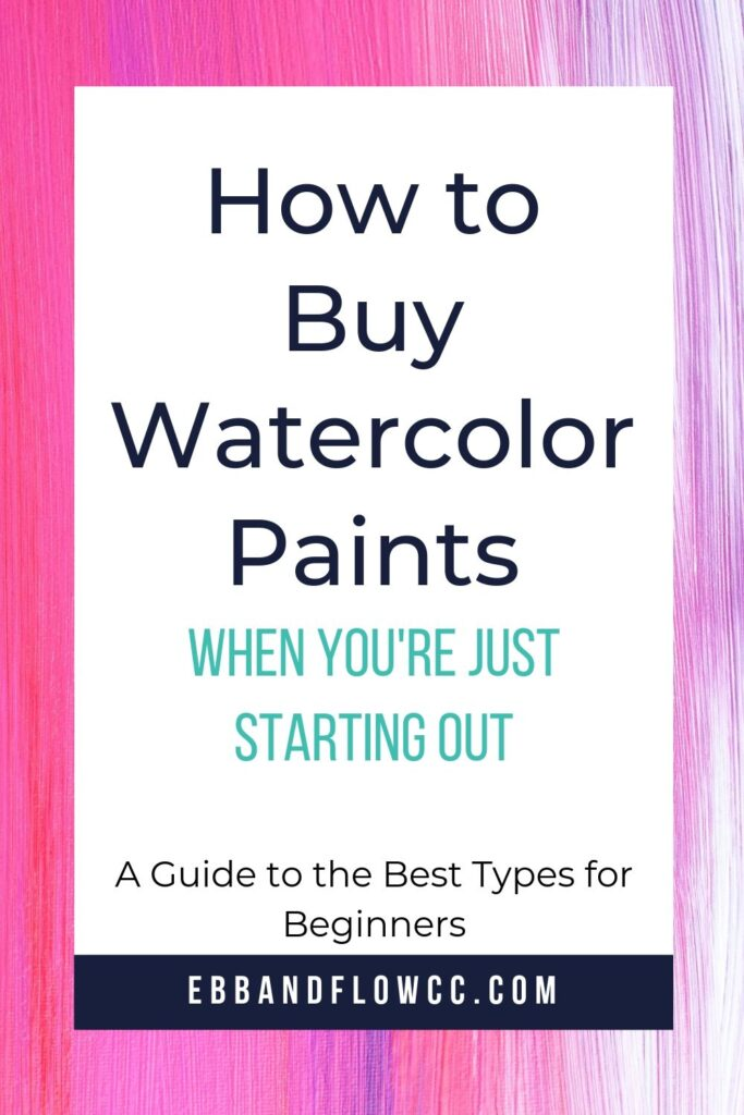 how to buy watercolor paints