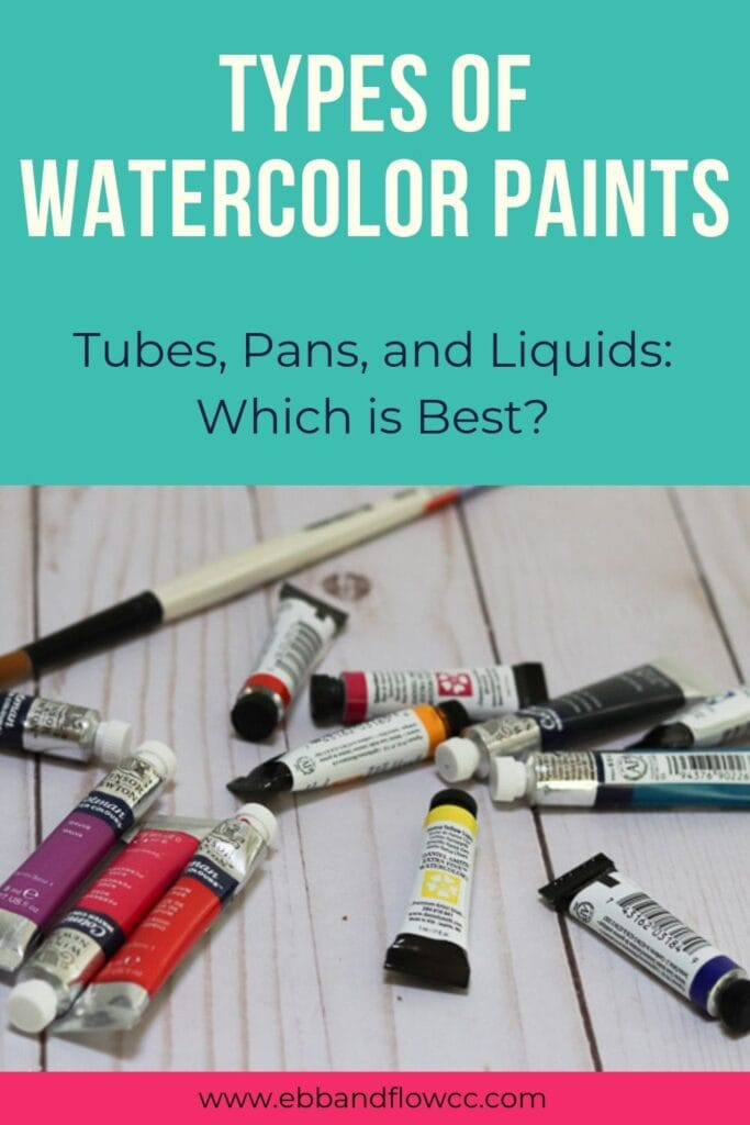 types of watercolor paints