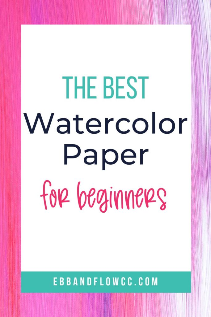 the best watercolor paper for beginners