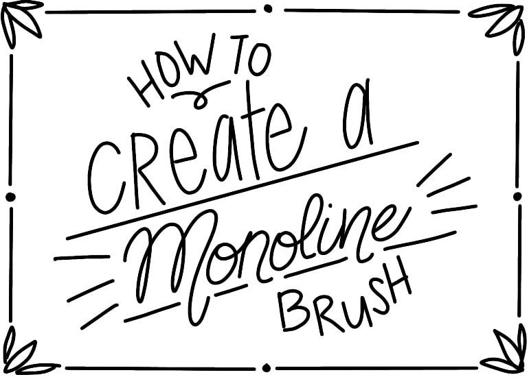 hand lettering using monoline brush