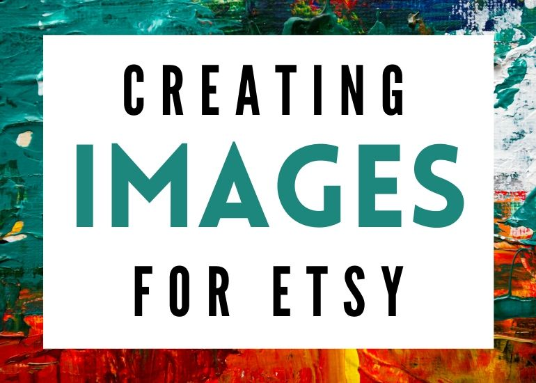 creating images for etsy