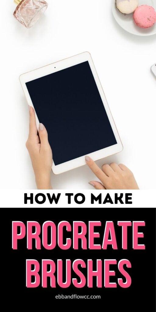 pin image - how to make procreate brushes