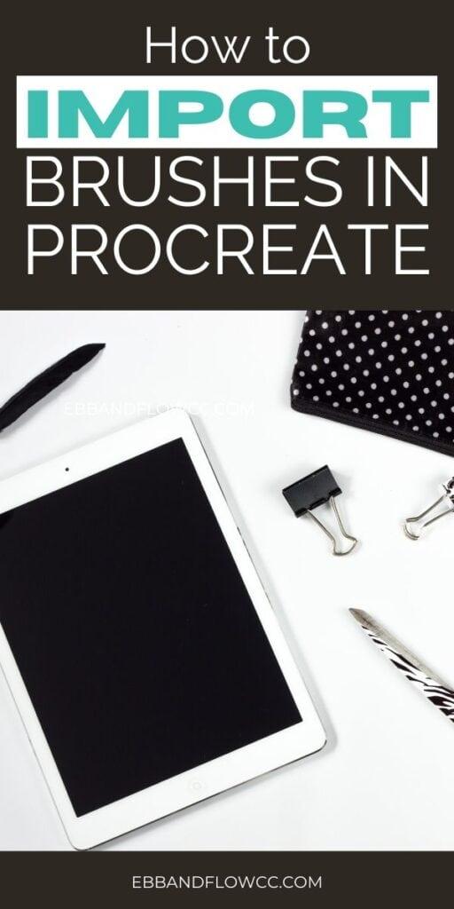 pin image - import brushes for procreate