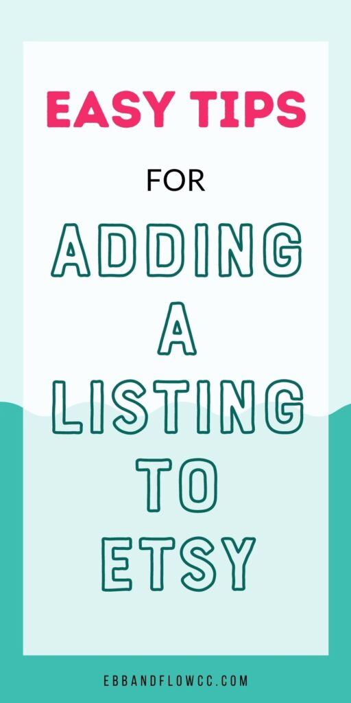 pin image - text: easy tips for adding a listing to etsy