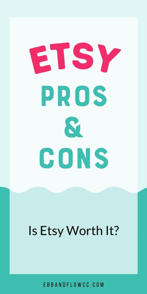 "pin image - text ""Etsy pros and cons"""