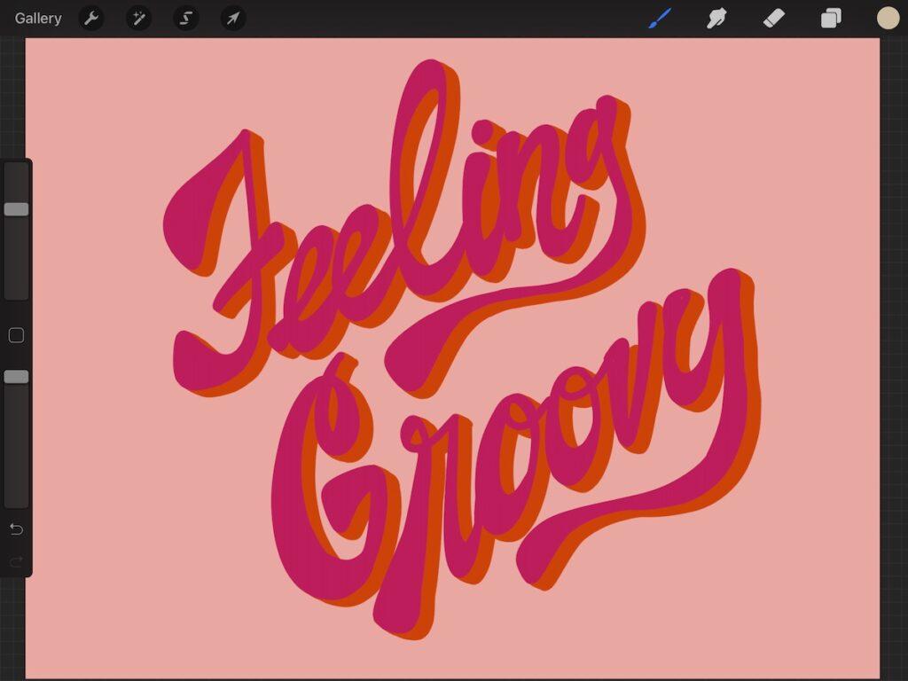Feeling Groovy hand-lettered art